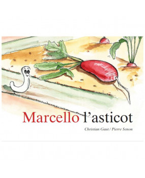 Marcello l'Asticot, Tome 1...